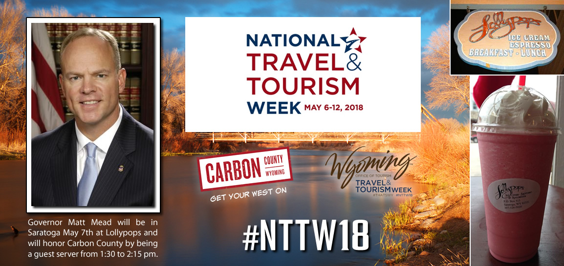 Governor Matt Mead will be in Saratoga for National Travel & Tourism week